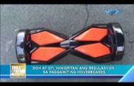 DOH at DTI Naghigpit ng Regulasyon ukol sa Paggamit ng Hoverboards