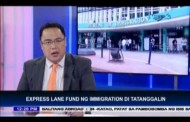 Express Lane Fund ng Immigration, hindi tatanggalin
