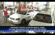Matinding Trapik sa Metro Manila Sanhi ng Hindi Magandang Asal ng Ilang Taxi Driver