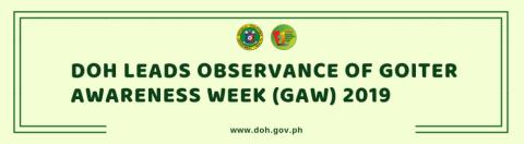 Goiter awareness week, gugunitain sa ika-apat na linggo ng Enero