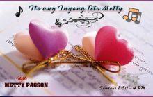 Ito ang inyong Tita Metty