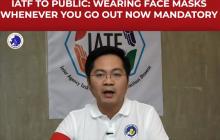 Pagsusuot ng face mask, gagawin ng Mandatory -IATF