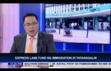 Express Lane Fund ng Immigration, hindi tatanggalin