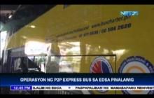 Operasyon ng P2P Bus Express Extended!