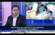 Pagse-selfie sa polling precincts, ipagbabawal ng COMELEC