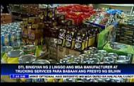 DTI, binigyan ng 2 linggo ang mga manufacturer at trucking services para babaan ang presyo ng bilihin