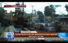 Konstruksyon ng Bangantalinga Bridge patuloy pa rin